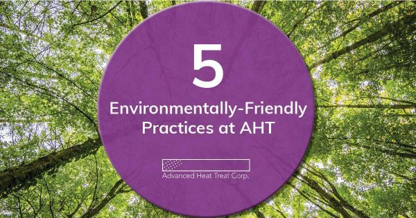 Environmentally-Friendly Heat Treat Practices