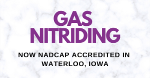 Benefits of Gas Nitriding