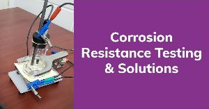 Corrosion Resistance Testing